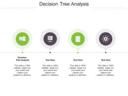 Decision Tree Analysis Ppt Powerpoint Presentation Pictures Format Ideas Cpb