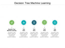 Decision Tree Machine Learning Ppt Powerpoint Presentation Outline Clipart Cpb