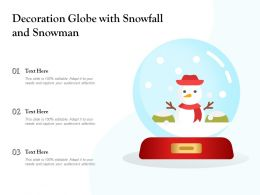 Decoration Globe With Snowfall And Snowman