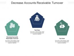 Decrease Accounts Receivable Turnover Ppt Powerpoint Presentation Model Skills Cpb
