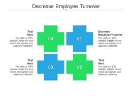 Decrease Employee Turnover Ppt Powerpoint Presentation Ideas Graphic Tips Cpb