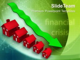 Decrease In Prices Of Houses Real Estate Powerpoint Templates Ppt Themes And Graphics 0113