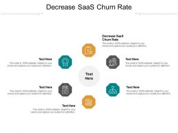 Decrease SaaS Churn Rate Ppt Powerpoint Presentation Inspiration Gallery Cpb