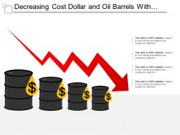 Decreasing Cost Dollar And Oil Barrels With Graph Falling