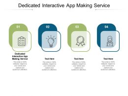 Dedicated Interactive App Making Service Ppt Powerpoint Presentation Styles Cpb