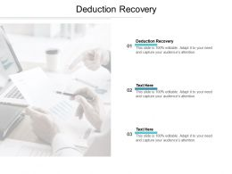 Deduction Recovery Ppt Powerpoint Presentation Ideas Templates Cpb
