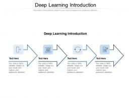Deep Learning Introduction Ppt Powerpoint Presentation Styles Introduction Cpb