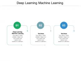 Deep Learning Machine Learning Ppt Powerpoint Presentation Show Designs Cpb
