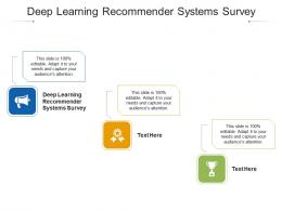 Deep Learning Recommender Systems Survey Ppt Powerpoint Presentation Infographic Cpb