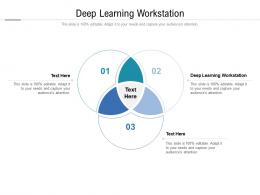 Deep Learning Workstation Ppt Powerpoint Presentation Ideas Picture Cpb