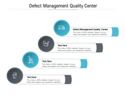 Defect Management Quality Center Ppt Powerpoint Presentation Show Clipart Cpb