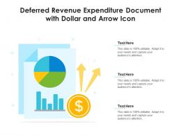 Deferred Revenue Expenditure Document With Dollar And Arrow Icon