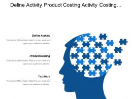 Define Activity Product Costing Activity Costing Performance Measurement