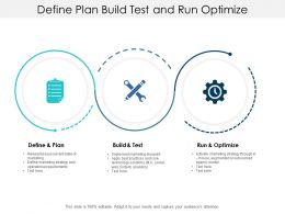 Define Plan Build Test And Run Optimize