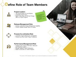 Define Role Of Team Members Ppt Powerpoint Presentation Portfolio Summary