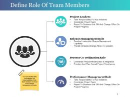 Define Role Of Team Members Ppt Samples Download