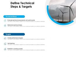 Define Technical Steps And Targets Technical Steps Ppt Powerpoint Presentation Pictures