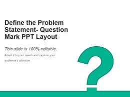 define_the_problem_statement_question_mark_ppt_layout_Slide01