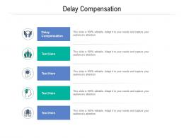 Delay Compensation Ppt Powerpoint Presentation Infographic Template Templates Cpb