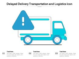Delayed Delivery Transportation And Logistics Icon