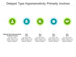 Delayed Type Hypersensitivity Primarily Involves Ppt Powerpoint Presentation Inspiration Icon Cpb