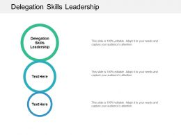Delegation Skills Leadership Ppt Powerpoint Presentation Introduction Cpb
