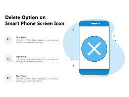 Delete Option On Smart Phone Screen Icon