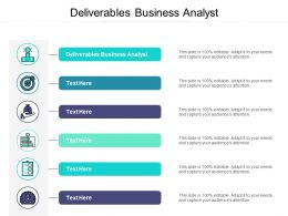 Deliverables Business Analyst Ppt Powerpoint Presentation Gallery Mockup Cpb