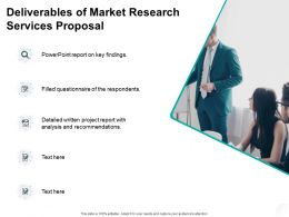 Deliverables Of Market Research Services Proposal Ppt Powerpoint Presentation Summary Guide