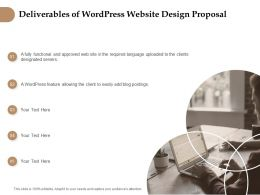 Deliverables Of Wordpress Website Design Proposal Ppt Gallery Icons