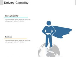 Delivery Capability Ppt Powerpoint Presentation Gallery Graphics Example Cpb