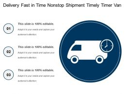 Delivery Fast In Time Nonstop Shipment Timely Timer Van