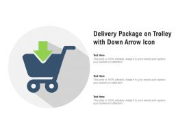 Delivery Package On Trolley With Down Arrow Icon