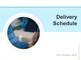Delivery Schedule Time Planning Improve Communication Analyze Performance