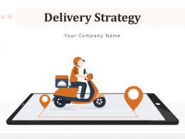 Delivery Strategy Information Production Assessment Business Restaurants
