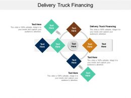 Delivery Truck Financing Ppt Powerpoint Presentation Icon Smartart Cpb