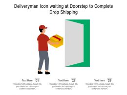 Deliveryman Icon Waiting At Doorstep To Complete Drop Shipping