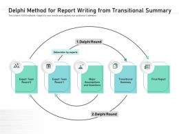 Delphi Method For Report Writing From Transitional Summary