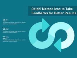 Delphi Method Icon To Take Feedbacks For Better Results
