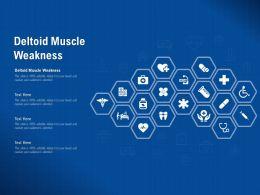 Deltoid Muscle Weakness Ppt Powerpoint Presentation Summary Rules