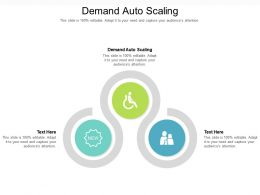 Demand Auto Scaling Ppt Powerpoint Presentation Ideas Topics Cpb