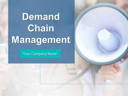 Demand Chain Management Powerpoint Presentation Slides