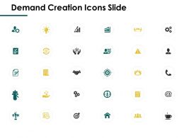 Demand Creation Icons Slide Communication A357 Ppt Powerpoint Presentation Ideas Designs
