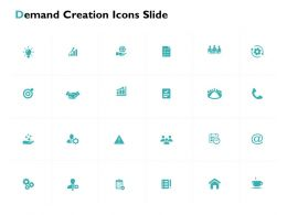 Demand Creation Icons Slide Technology Ppt Powerpoint Presentation File Ideas