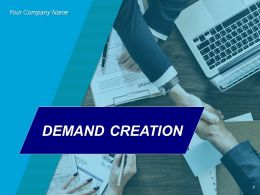 Demand Creation Powerpoint Presentation Slides