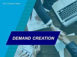 Demand Creation Powerpoint Presentation Slides