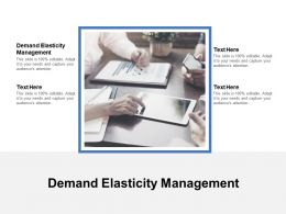 Demand Elasticity Management Ppt Powerpoint Presentation Layouts Ideas Cpb