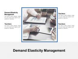 Demand Elasticity Management Ppt Powerpoint Presentation Layouts Ideas Cpb