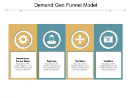 Demand Gen Funnel Model Ppt Powerpoint Presentation Ideas Deck Cpb