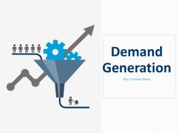 Demand Generation Brand Awareness Lead Generation Client Nurturing Get Sales Customer